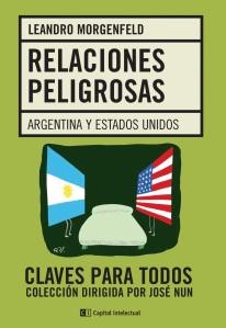 Relaciones Peligrosas. Argentina y EEUU